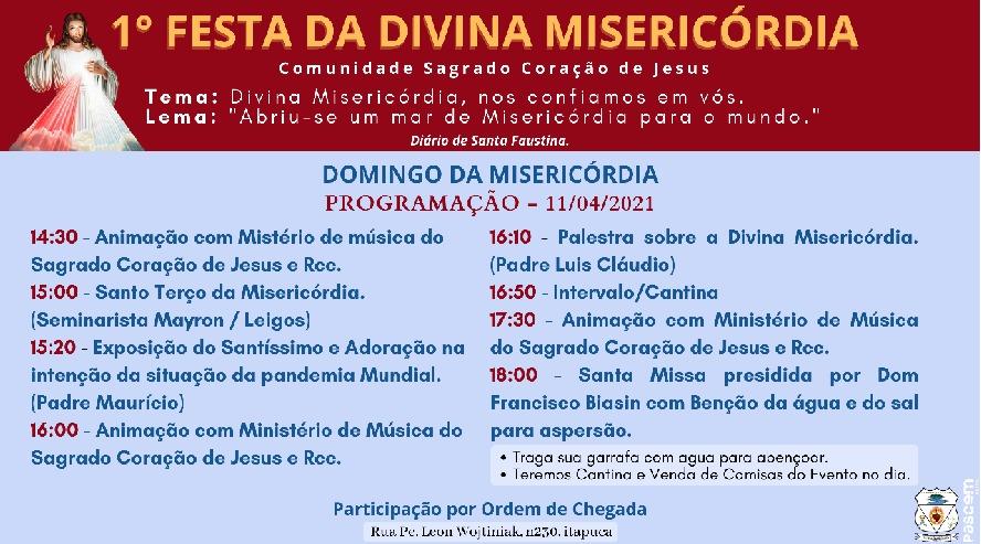 1ª Festa da Divina Misericórdia na Comunidade Sagrado Coração de Jesus - Paróquia Sagrada Família