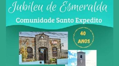 Comunidade Santo Expedito- BM completa 40 anos
