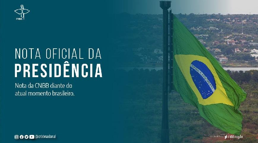 Nota da CNBB diante do atual momento brasileiro