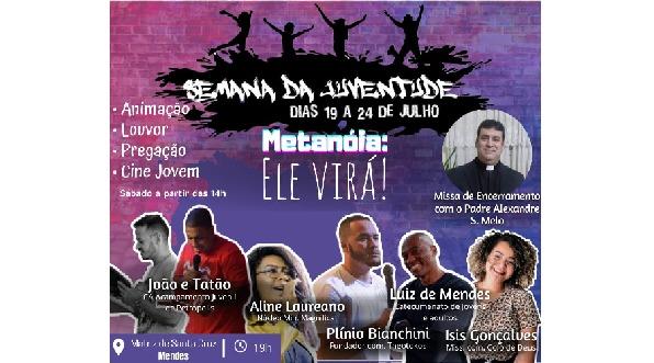 Paróquia Santa Cruz- Mendes realiza Semana da Juventude