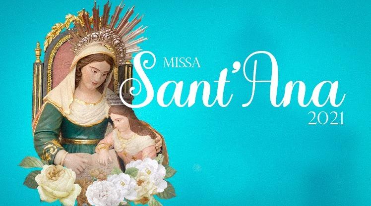 Missa de Sant'Ana acontece na segunda-feira