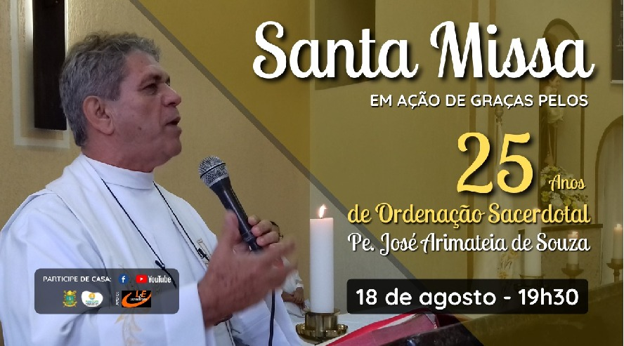 Padre José de Arimateia completa 25 anos de ordenação