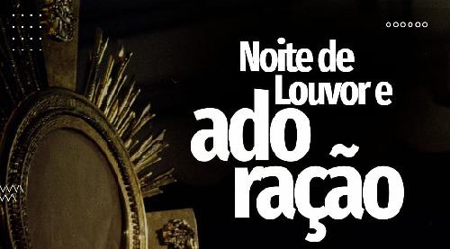 Noite de adoração acontece em Barra do Piraí