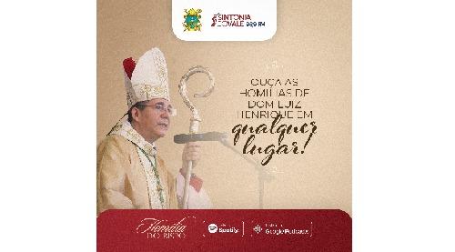 Homílias do bispo diocesano estão em plataformas de streaming