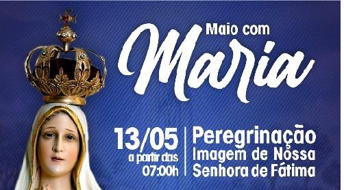 Paróquia Nossa Senhora das Graças realiza peregrinação da imagem de Nossa Senhora de Fátima