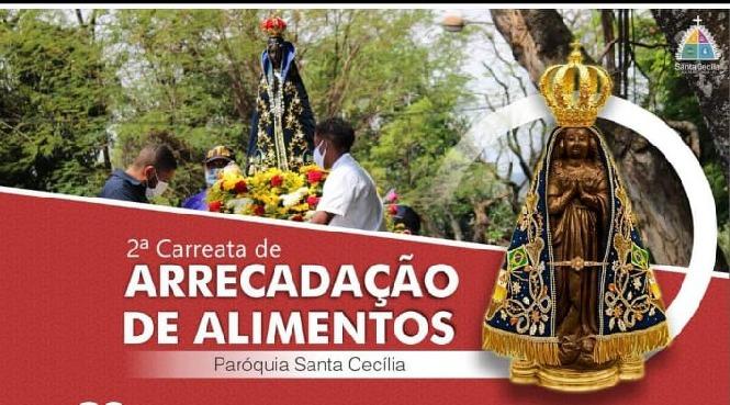 Paróquia Santa Cecília organiza 2ª carreata de Arrecadação de alimentos